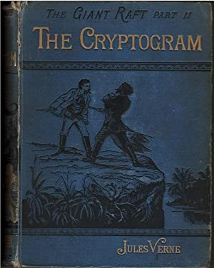 The Giant Raft Part 2- The Cryptogram: Jules Verne