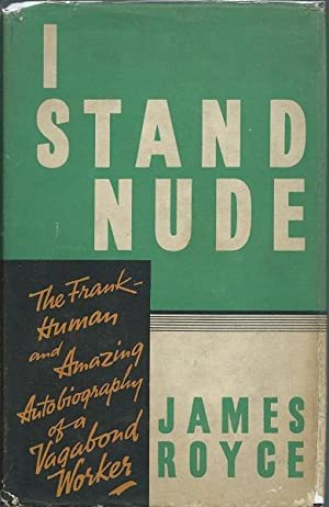 I Stand Nude: James Royce