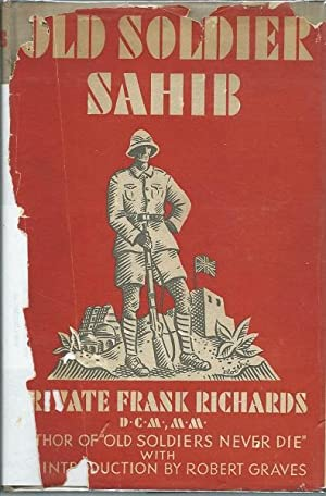 Old Soldier Sahib: Private Frank Richards
