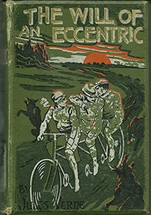 The Will of an Eccentric: Jules Verne