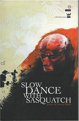 Slow Dance with Sasquatch: Jeremy Radin