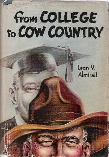 From College to Cow Country: Leon V. Almirall