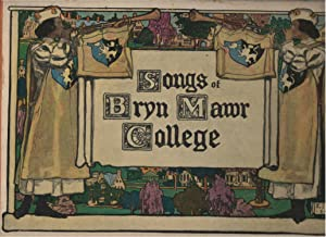 Songs of Bryn Maqwr College