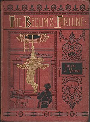The Begum's Fortune: Jules Verne