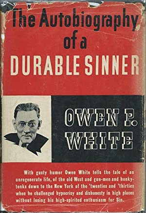 The Autobiography of a Durable Sinner: Owen P. White