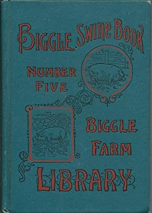 The Biggle Swine Book: Jacob Biggle