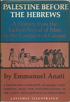Palestine Before the Hebrews: Emmanuel Anati
