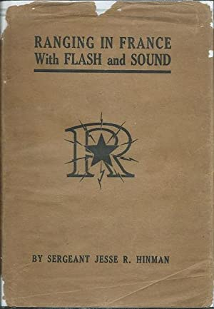 Ranging in France with Flash and Sound: Sergeant Jesse R. Hinman