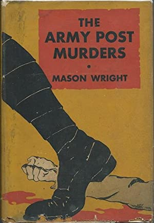 The Army Post Murders: Mason Wright