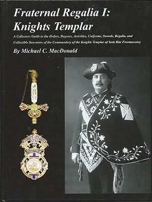 Fraternal Regalia I : Knights Templar: Michael C. MacDonald
