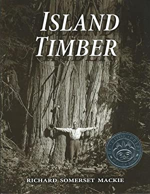Island Timber: A Social History of the Comox Logging Company, Vancouver Island: Richard Somerset ...