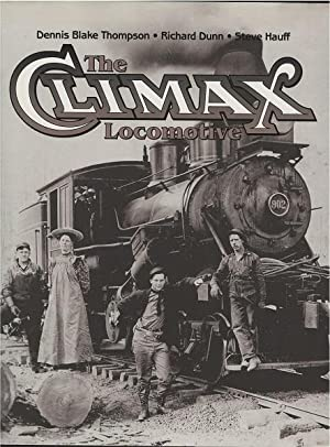 The Climax Locomotive: Thompson, Dennis; Dunn,