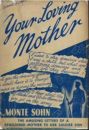 Your Loving Mother: Monte Sohn