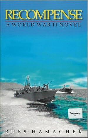 Recompense: A World War II Novel: Hamachek, Russ