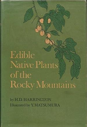 Edible Native Plants of the Rocky Mountains: H.D. Harrington
