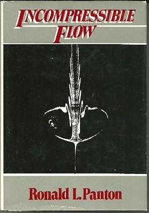 Incompressible Flow: Ronald Panton