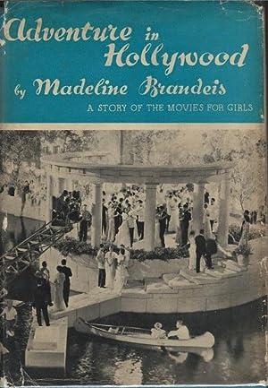 Adventure in Hollywood: Madeline Brandeis