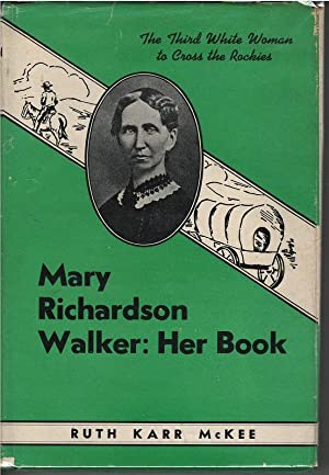 Mary Richardson Walker: Her Book: Ruth Karr McFee