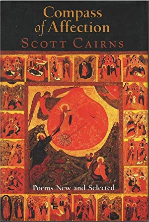 Compass of Affection - New and Selected Poems (Paraclete Poetry): Cairns, Scott