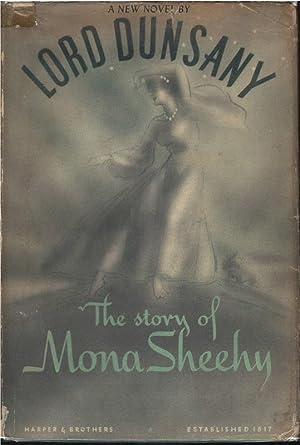 The Story of Mona Sheehy: Lord Dunsany