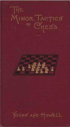 The Minor Tactics of Chess: Young and Hall