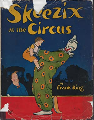 Skeezix at the Circus: Frank King