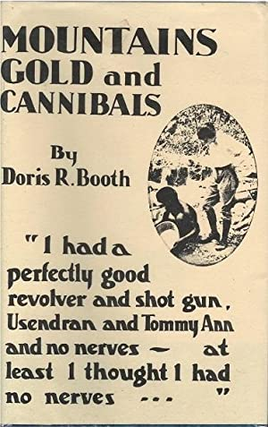 Mountains Gold and Cannibals: Doris R. Booth