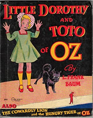 Little Dorothy and Toto of Oz: L. Frank Baum
