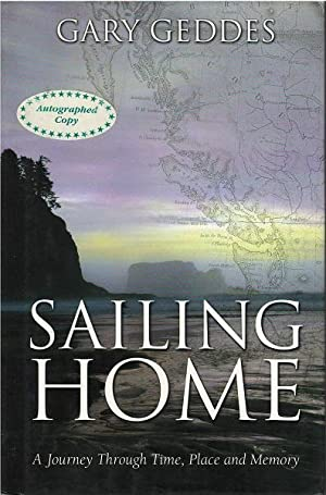 Sailing home: A journey through time, place & memory: Geddes, Gary