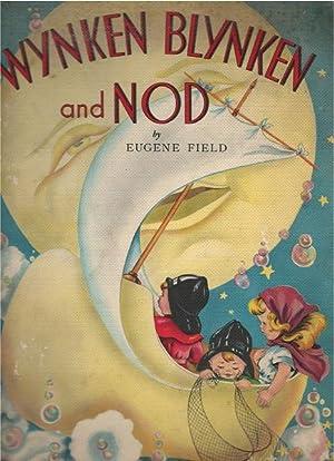 Wynken Blynken and Nod: Eugene Field