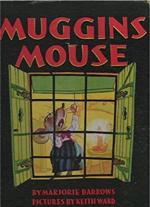 Muggins Mouse: Majorie Barrows