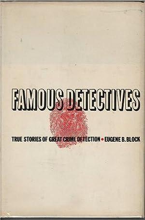 Famous Detectives: Eugene Block