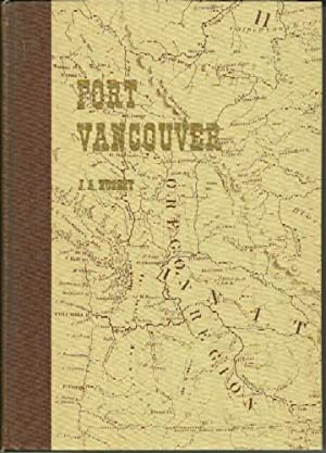 The History of Fort Vancouver and Its Physical Structure: J. A. Hussey