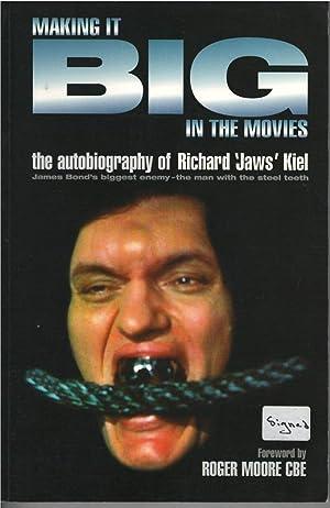 Making It Big in the Movies: Richard Kiel