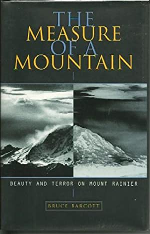 The Measure of a Mountain: Bruce Barcott