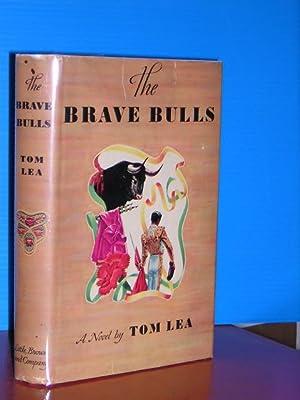 The Brave Bulls: Tom Lea