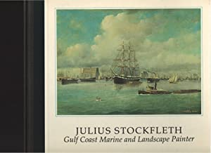 Julius Stockfelt Gulf Coast Marine and Landscape Painter