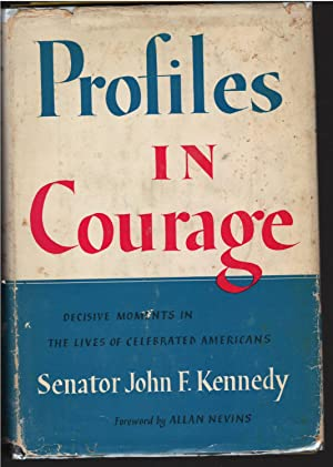 Profiles in Courage: John Kennedy