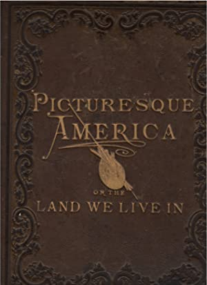 Picturesque America or the Land We Live in. 23 Volumes