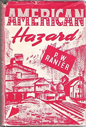 American Hazard: P.W. Ranier