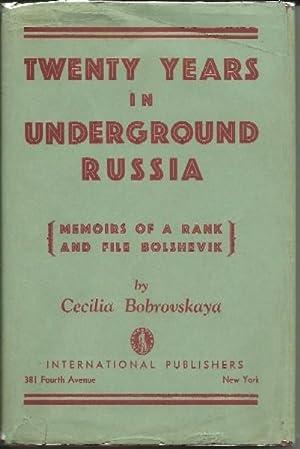 Twenty Years in Underground Russia: Cecilia Bobrovskaya