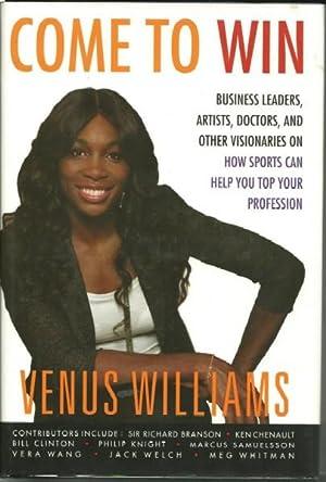Come to Win: Venus Williams