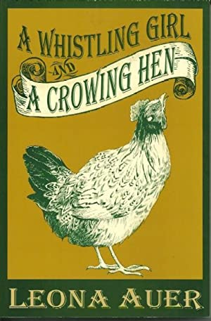 A Whistling Girl and a Crowing Hen: Leona Auer