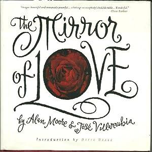 The Mirror of Love: Moore, Alan;Drake, David;Rodi, Robert;Villarrubia, Jose