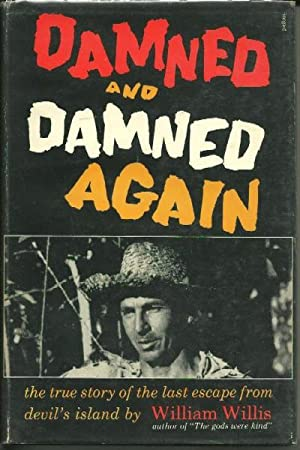 Damned and Damned Again: William Willis