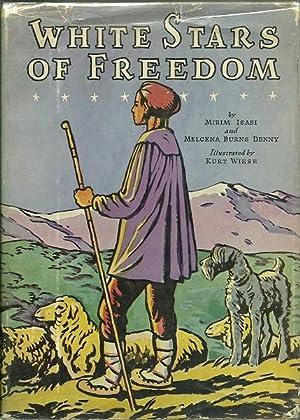 White Stars of Freedom: Mirim Isasdi & Melcena Burns Denny