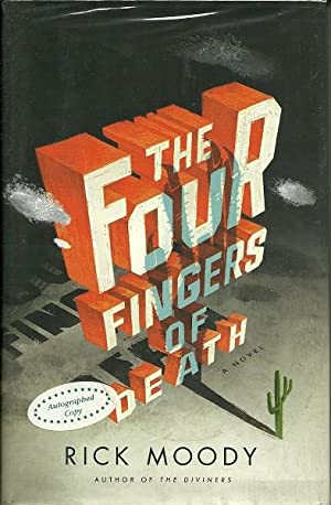 The Four Fingers of Death: Rick Moody