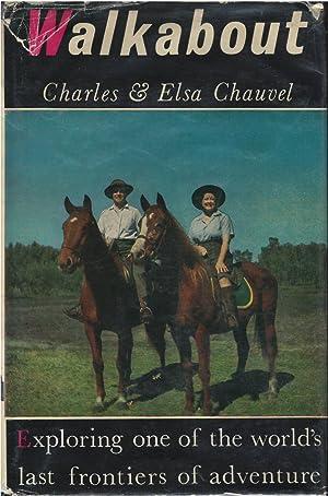 Walkabout: Charles & Elsa Chauvel