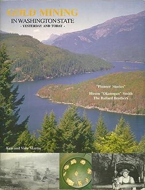 Gold Mining in Washington State: Ken and Vida Martin