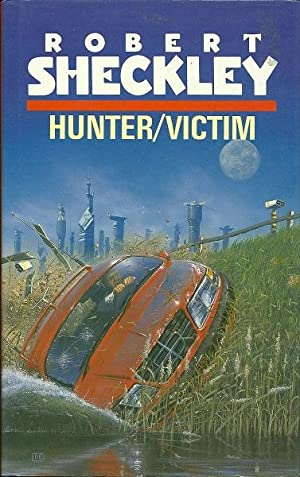 Hunter/Victim: Sheckley, Robert